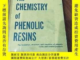 二手書博民逛書店The罕見CHEMISTRY of PHENOLIC RESINS 酚樹脂的化學Y356856