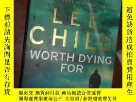 二手書博民逛書店LEE罕見CHILD WORTH DYING FOR5633 L
