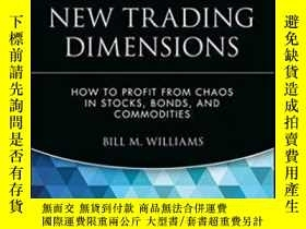二手書博民逛書店New罕見Trading DimensionsY255562 Bill M. Williams Wiley