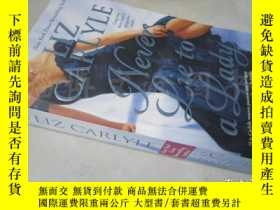 二手書博民逛書店Never罕見Lie to a Lady【36開i英文原版】(不要對女士撒謊)Y16472 Carlyle S