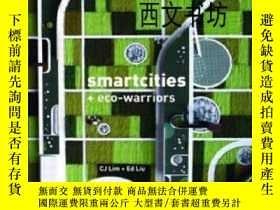 二手書博民逛書店【罕見】 Smartcities And Eco-warrior