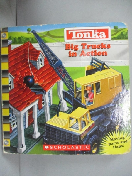 【書寶二手書T1/百科全書_NNE】Tonka: Big Trucks in Action_Hickle, Victoria/ Depew, Bob (ILT)