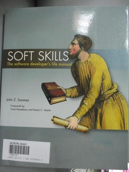 【書寶二手書T1/餐飲_YDB】Soft Skills: The Software Developer s Life Manual_Sonmez