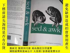 二手書博民逛書店sed罕見& awk:2nd EditionY198833 Dale Dougherty;Arnold Rob