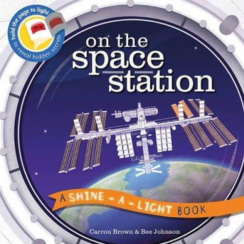 A Shine A Light Book:On The Space Station 透光書:太空站篇 平裝繪本