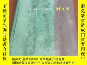 二手書博民逛書店THEY罕見STUDIED MAN 他們研究了人(1961年英文
