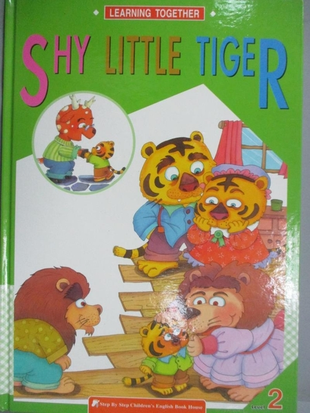 【書寶二手書T2/少年童書_QES】SHY LITTLE TIGER