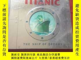 二手書博民逛書店TITANIC罕見TE SHIP OF DREAMSY17907