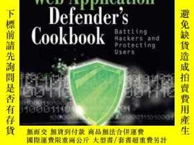 二手書博民逛書店Web罕見Application Defender s CookbookY464532 Ryan C. Bar