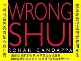 二手書博民逛書店The罕見Little Book Of Wrong ShuiY256260 Candappa, Rohan A