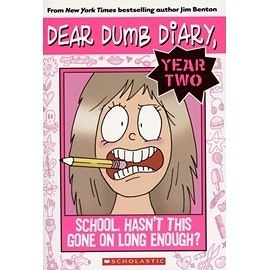 【DEAR DUMB YEAR 2】#1 :SCHOOL HASN T THIS GONE ON LONG ENOUGH?