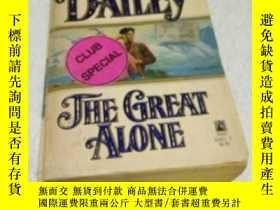二手書博民逛書店THE罕見GREAT ALONE(偉大的孤獨)Y6856 JAN