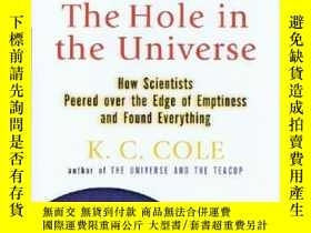 二手書博民逛書店The罕見Hole in the Universe: How S