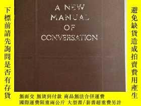 二手書博民逛書店《A罕見NEW MANUAL OF CONVERSATION 》