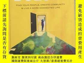 二手書博民逛書店Belong:罕見Find Your People Create
