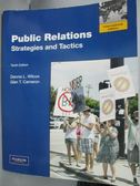 【書寶二手書T5/大學商學_YEH】Public Relations: Strategies and Tactics_W