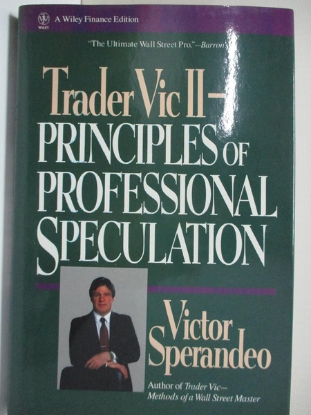 【書寶二手書T9/財經企管_EJV】Trader Vic II-principles of professional speculation_Sperandeo, Victor