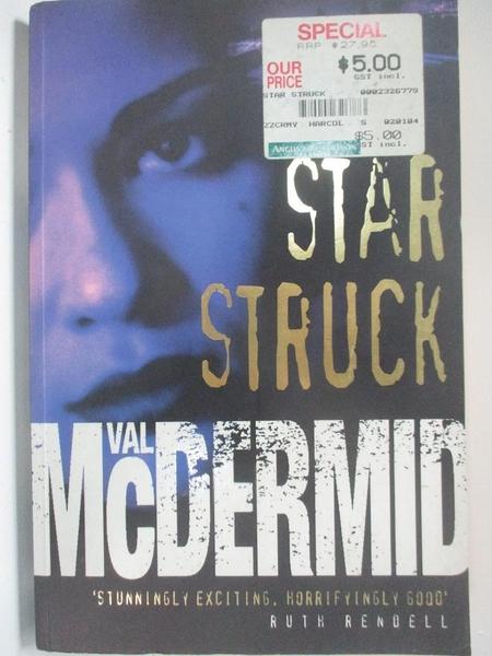 【書寶二手書T1/原文小說_DP3】Star Struck_Val McDermid