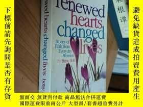二手書博民逛書店renewed罕見hearts changed livesY349741