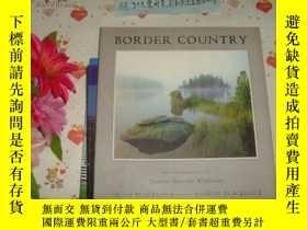 二手書博民逛書店英文原版《border罕見country》文泉攝影類精16開40