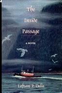 二手書博民逛書店 《The Inside Passage》 R2Y ISBN:089716556X│David Delis