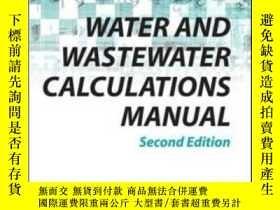 二手書博民逛書店Water罕見And Wastewater Calculations ManualY364682 Lin, S