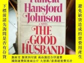 二手書博民逛書店THE罕見GOOD HUSBAND【精裝,看圖】185017 T