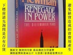二手書博民逛書店Renegade罕見in Power:The diefenbak