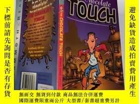 二手書博民逛書店The罕見Chocolate Touch (Mammoth read): 巧克力觸摸(猛獁象讀物)Y20039