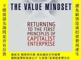 二手書博民逛書店The罕見Value Mindset: Returning to the First Principles of