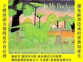 二手書博民逛書店The罕見Dinosaur Who Lived In My BackyardY364682 Hennessy,