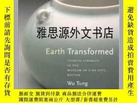 二手書博民逛書店【罕見】Earth Transformed: Chinese C