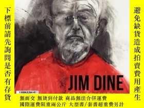 二手書博民逛書店【罕見】Jim Dine -- I Never Look Awa