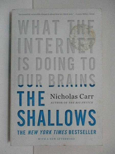 【書寶二手書T1/原文小說_H5D】The shallows : what the Internet is doing to our brains