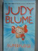 【書寶二手書T9/原文小說_KCQ】SUPERFUDGE_Judy Blume
