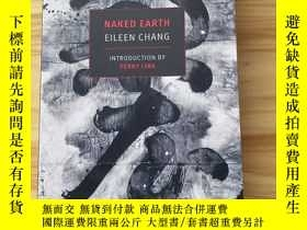 二手書博民逛書店naked罕見earth 張愛玲 英文原版Y339102 張愛玲 Eileen chang New York