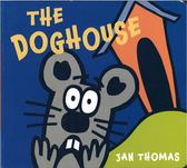 【超爆笑繪本】THE DOGHOUSE /硬頁書 《作者:Jan Thomas》