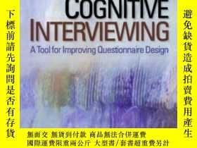 二手書博民逛書店Cognitive罕見Interviewing: A Tool For Improving Questionnai