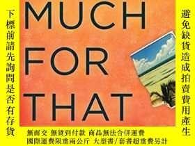 二手書博民逛書店So罕見Much For ThatY256260 Lionel Shriver Harper 出版2010