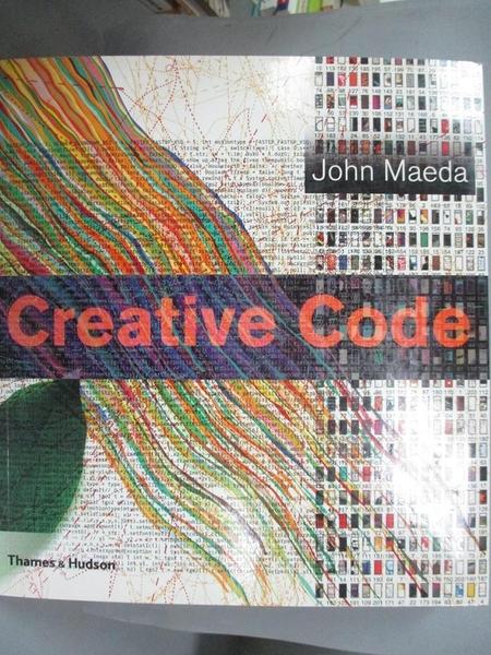 【書寶二手書T5/廣告_OSO】Creative Code: Aesthetics + Computation_Maeda, John