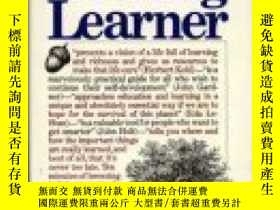 二手書博民逛書店The罕見Lifelong LearnerY255562 Gross Ronald Simon And Sch