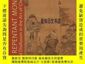 二手書博民逛書店【罕見】Repentant Monk: Illusion and Disillusion in the Art o
