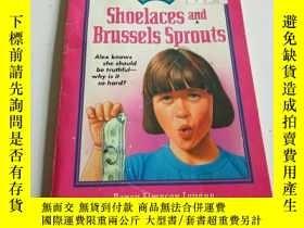 二手書博民逛書店shoelaces罕見and brussels sprouts(