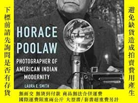 二手書博民逛書店Horace罕見Poolaw, Photographer of American Indian Modernity