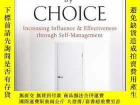 二手書博民逛書店Leadership罕見by Choice: Increasing Influence and Effective