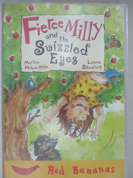 【書寶二手書T1/原文小說_HN8】Fierce Milly and the Swizzled Eyes_Marilyn McLaughlin, Leonie Shearing