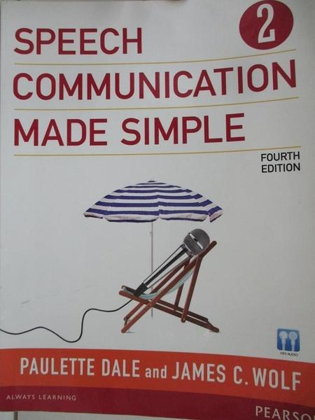 【書寶二手書T1/原文書_DSK】Speech Communication Made Simple 2_Dale