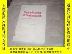 二手書博民逛書店(英文版)Thermodynamics罕見of polymeri