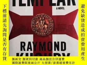 二手書博民逛書店The罕見Last Templar【最後的聖殿騎士,雷蒙德庫利,英文原版】Y335167 Raymond Kh