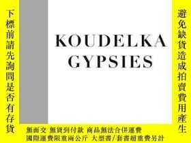 二手書博民逛書店罕見GypsiesY255562 Josef Koudelka Aperture 出版2011